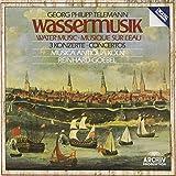 Telemann: Wassermusik (Water music, 3 concertos)