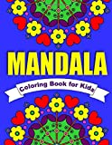 Mandala Coloring Book for Kids: 30 Simple Mandala Designs of Flowers, Animals, Butterflies & More: Volume 1 (Coloring Books for Children)