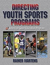 Directing Youth Sports Programs by Rainer Martens (2001-09-20)