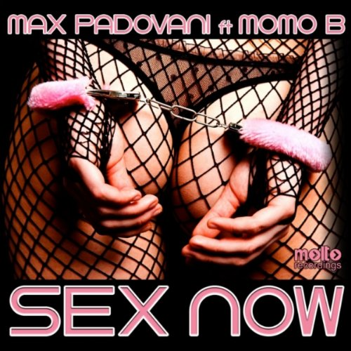 Sex Now (feat. Momo B) [M.P. Immense Radio edit]