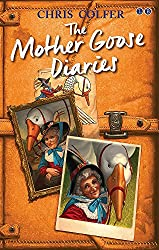 The Mother Goose Diaries (The Land of Stories)