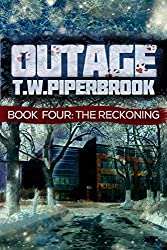 Outage 4: The Reckoning (Outage Horror Suspense Series) (English Edition)