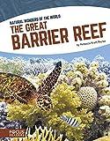 Natural Wonders: Great Barrier Reef (Natural Wonders of the World)