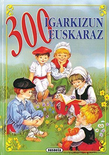 300 Adivinanzas   (Euskera) por Susaeta Ediciones S A