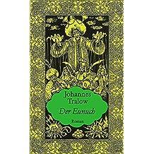 Osmanische Tetralogie. 4 Bände: Der Eunuch / Irene von Trapezunt / Malchatun / Roxelane