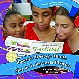 Hispanic Heritage Month/Mes de La Herencia Hispana (Latin American Celebrations and Festivals / Celebraciones y Festivales de Latinoamerica)