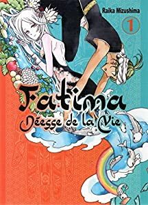 Fatima déesse de la vie Edition simple Tome 1