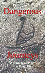Dangerous Journeys (English Edition)