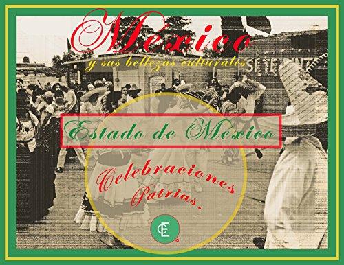 México y sus tradiciones. por Capital Cero