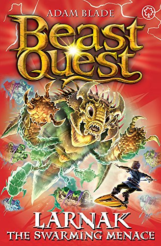 Beast Quest: Larnak the Swarming Menace: Series 22 Book 2