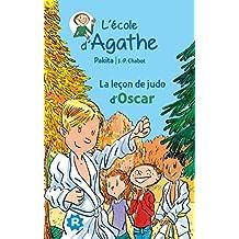 La leçon de judo d'Oscar (L'école d'Agathe) (French Edition)