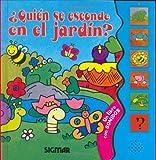 Quien se esconde en el jardin?/Who Hides in the Garden?: Un Libro Con Sonidos (Tintineo)