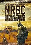 NRBC : survivre aux �v�nements nucl�a...