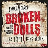 Broken Dolls: Er tötet ihre Seelen (Jefferson Winter 1)