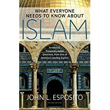 What Everyone Needs to Know about Islam: Second Edition (What Everyone Needs to Know (Hardcover))
