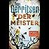 Der Meister: Ein Rizzoli-&-Isles-Thriller (Rizzoli-&-Isles-Serie 2)