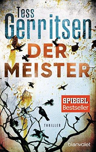 Der Meister: Ein Rizzoli-&-Isles-Thriller (Rizzoli-&-Isles-Serie 2) (Lime Serie)