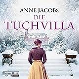 Die Tuchvilla (Die Tuchvilla-Saga 1)