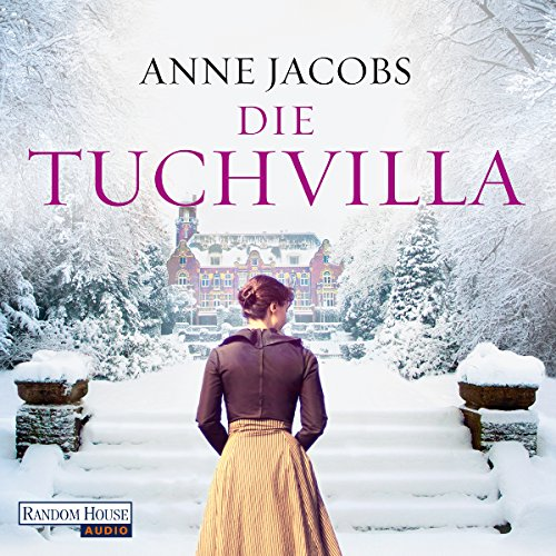 Preisvergleich Produktbild Die Tuchvilla (Die Tuchvilla-Saga 1)