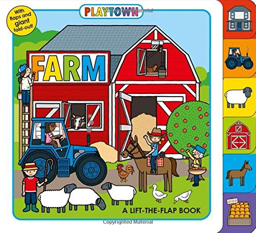 Playtown: Farm: A Lift-The-Flap Book por Roger Priddy