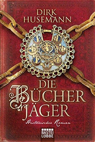 Husemann, Dirk: Die Bücherjäger