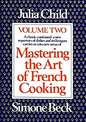 Mastering the Art of French Cooking, Volume 2 by Julia Child (1970-10-12)