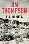La huida par Thompson