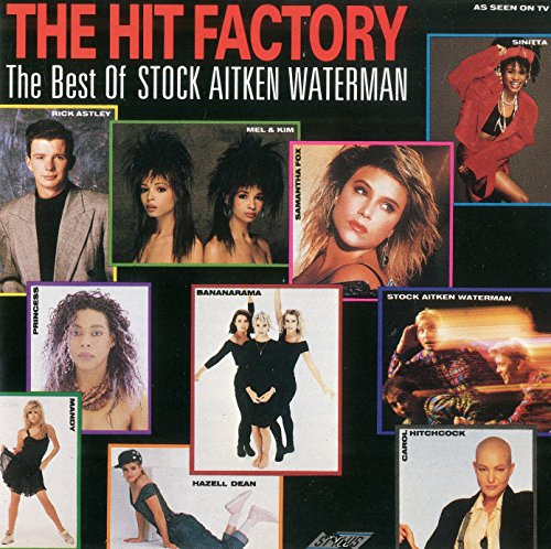 the hit factory - the best of Stock Aitken Waterman