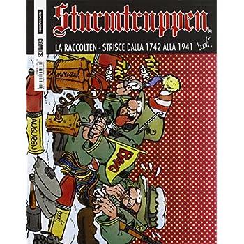 La Raccolten. Sturmtruppen: 10