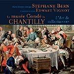 Le mus�e Cond� de Chantilly - L'art d...