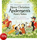 The Orchard Book of Hans Christian Andersen