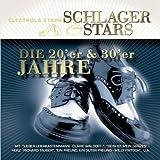 Schlager & Stars: 20er und 30er Jahre