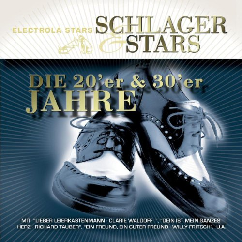 Schlager & Stars: 20er und 30e...