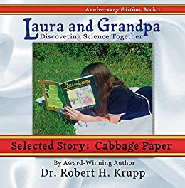 Cabbage Paper: Story 4 (Laura and Grandpa: Discovering Science Together Book 1) Descargar ebooks PDF