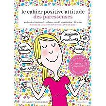 Le cahier positive attitude des Paresseuses