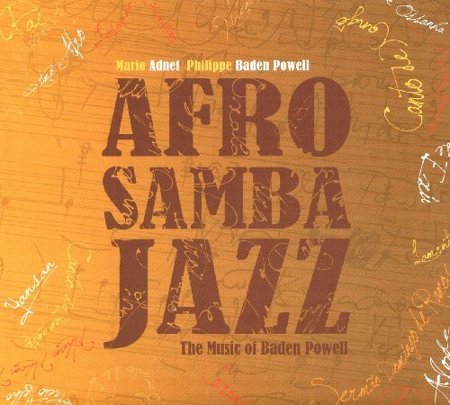 afrosambajazz-the-music-of-baden-powell-by-mario-adnet-philippe-baden-powell-2009-09-15