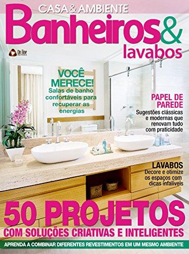 Casa & Ambiente 68 – Banheiros & Lavabos (Portuguese Edition) por On Line Editora