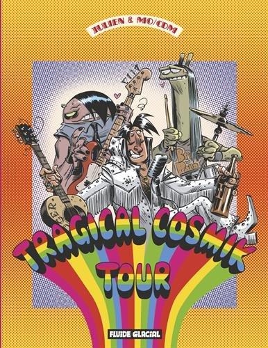 Cosmik Roger, Tome 6 : Tragical Cosmik Tour