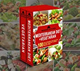 MEDITERRANEAN DIET + VEGETARIAN: Box Set - 100 Easy Recipes for: Healthy Eating, Healthy Living, & Weight Loss