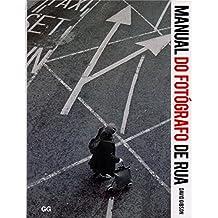 Manual do Fotógrafo de Rua (Em Portuguese do Brasil)