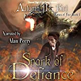 Spark of Defiance: Games of Fire, Book 1