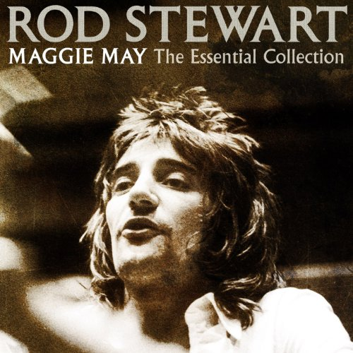 Maggie May: The Essential Coll...
