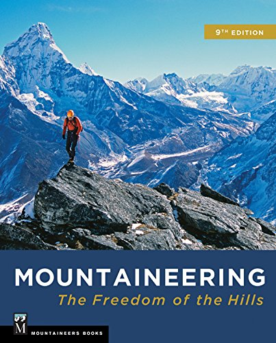 Mountaineering: The Freedom of the Hills por The Mountaineers
