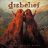 Anklicken zum Vergrößeren: Disbelief - The Symbol Of Death (Audio CD)