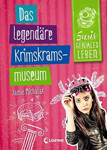 Susis geniales Leben Das legendäre Krimskrams-Museum