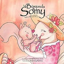 La Búsqueda de Somy, un cuento de madres solteras por elección
