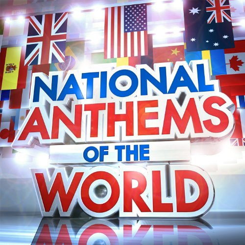 National Anthems of the World ...