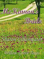 McKinnon's Bride (Willow Grove, Texas Series Book 1) (English Edition)
