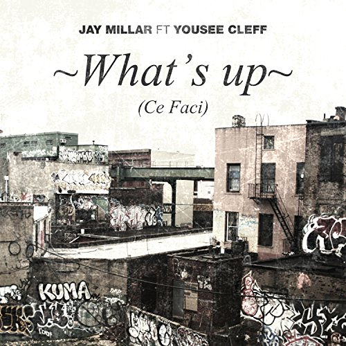 whats-up-ce-faci-feat-yousee-cleff-explicit