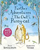 The Further Adventures of the Owl and the Pussy-cat (Book & CD)